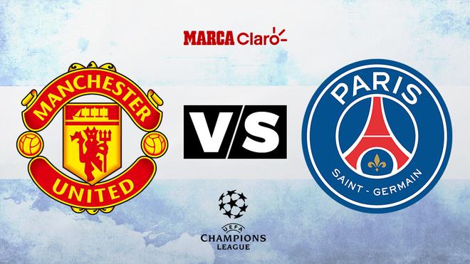 Manchester United vs PSG, formaciones, horario y dónde ver por TV