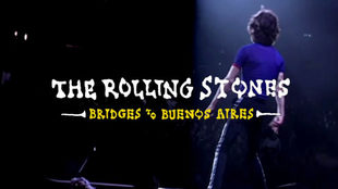 The Rolling Strones anuncian 'Bridges To Buenos Aires'